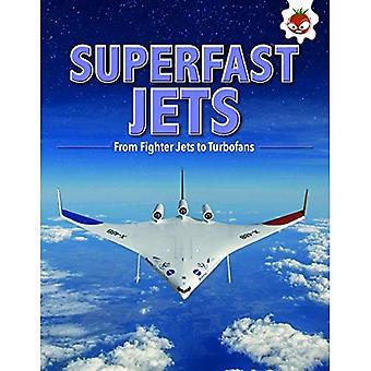 Superfast Jets: Flight