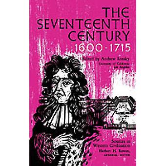 The Seventeenth Century 16001715 by Lossky & Andrew