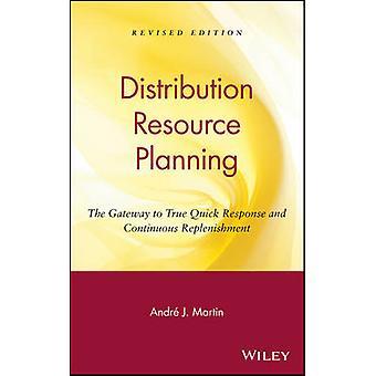 DRP Verteilung Ressourcenplanung das Tor zum wahren schnelle Reaktion und kontinuierlichen Nachschub von Martin & Andre J.
