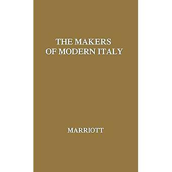 The Makers of Modern Italy NapoleonMussolini by Marriott & John Arthur Ransome