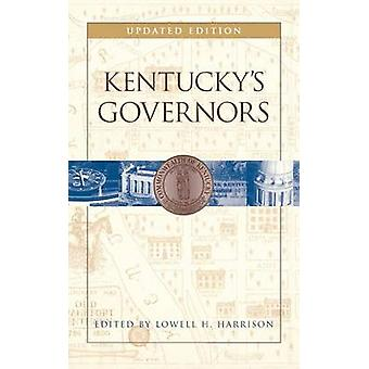 Kentuckys Governors by Harrison & Lowell Hayes