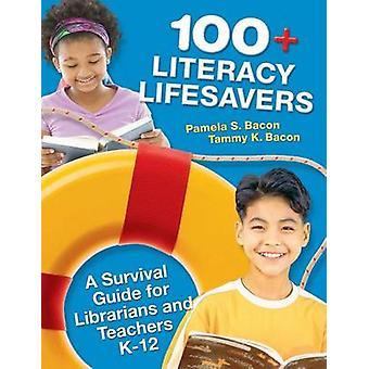 Guida di sopravvivenza di bagnini A 100 alfabetizzazione per bibliotecari e insegnanti K12 di pancetta & Pamela
