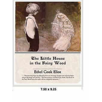 The Little House in the Fairy Wood by Cook Eliot & Ethel