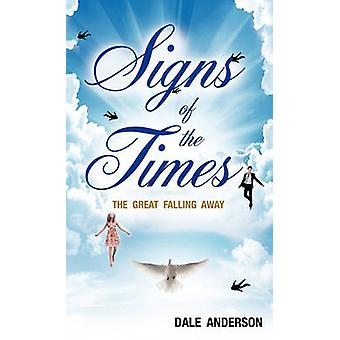 SIGNS OF THE TIMES by Anderson & Dale