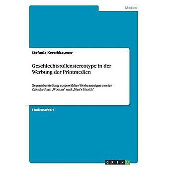 Geschlechtsrollenstereotype in der Werbung der Printmedien by Kerschbaumer & Stefania