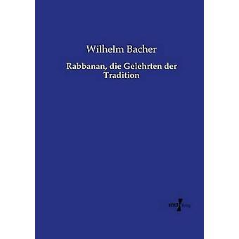 Rabbanan die Gelehrten der tradizione di Bacher & Wilhelm