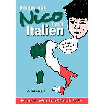 Komm mit Nico nach Italien by Jrges & Karin
