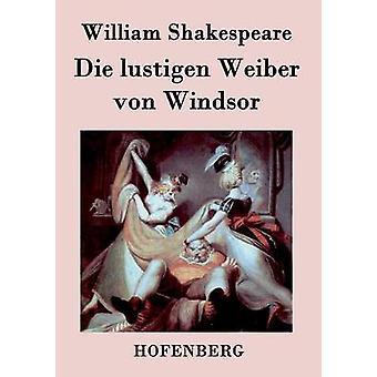 Die lustigen Weiber von Windsor by William Shakespeare