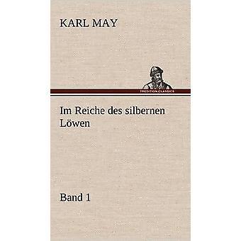Im Reiche Des Silbernen Lowen 1 af maj & Karl
