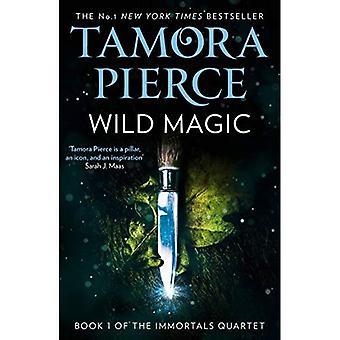 Wilde Magie (die unsterblichen Buch 1) (die unsterblichen)