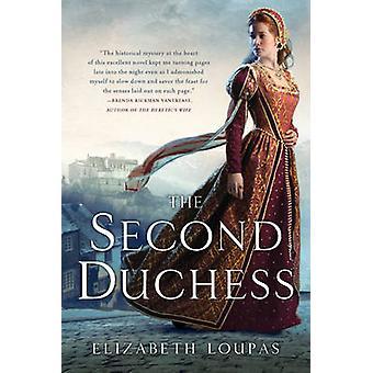 The Second Duchess by Elizabeth Loupas - 9780451232151 Book