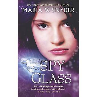 Spy Glass by Maria V Snyder - 9780778314684 Book