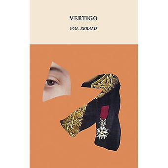 Vertigo by W. G. Sebald - Michael Hulse - 9780811226165 Book