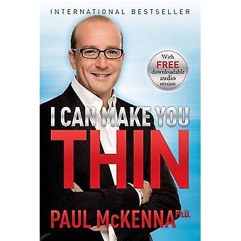 I Can Make You Thin by Paul McKenna - 9781401949037 Book