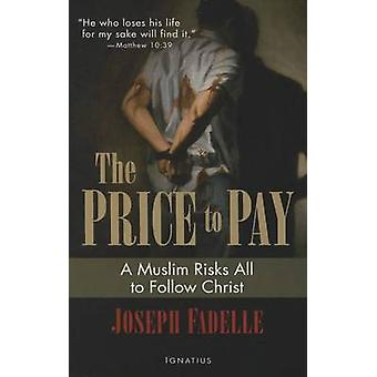 The Price to Pay by Joseph Fadelle - 9781621640301 Book