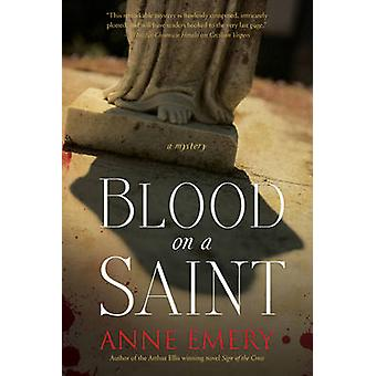 Blood on A Saint - A Collins-Burke Mystery by Anne Emery - 97817704126