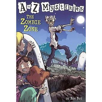 The Zombie Zone by Ron Roy - John Steven Gurney - 9781417733408 Book