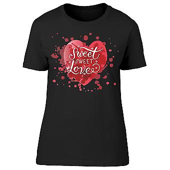 Sweet Sweet Love Tee Women's -Image by Shutterstock