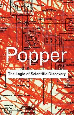 The Logic of Scientific Discovery by Popper & Karl
