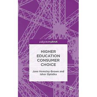 Högre utbildning konsumenternas val av HemsleyBrown & Jane