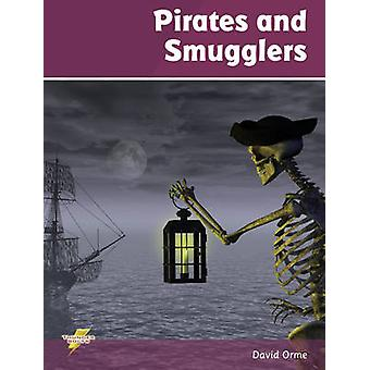 Pirates and Smugglers by David Orme