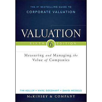 Valuation by McKinsey & Company & Inc. & Tim Koller & Marc Goedhart & David Wessels