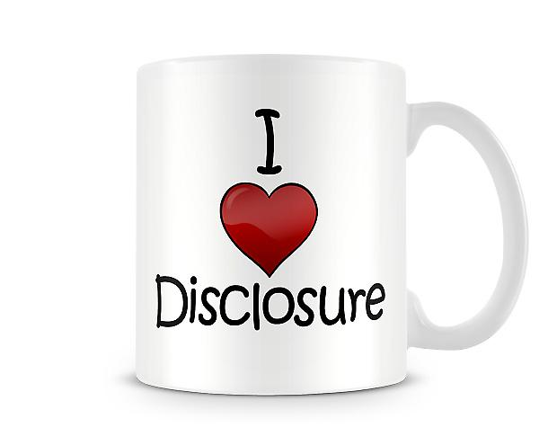 I Love Disclosure Printed Mug