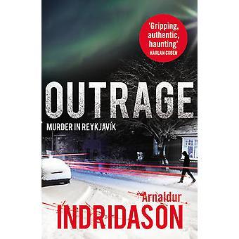 Outrage by Arnaldur Indridason - Anne Yates - 9780099549352 Book