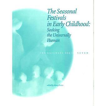 The Seasonal Festivals in Early Childhood - Seeking the Universally Hu