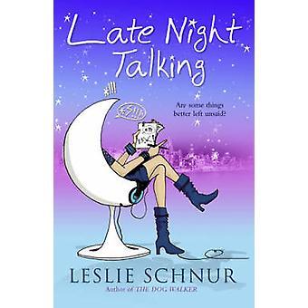 Późno w nocy rozmawiając przez Leslie Schnur - 9781416522393 książki