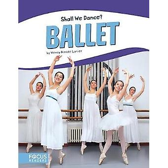 Ballet by Wendy Hinote Lanier - 9781635173369 Book