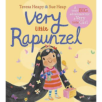 Muy poco Rapunzel por Teresa Heapy - Sue Heap - 9781782953142 libro