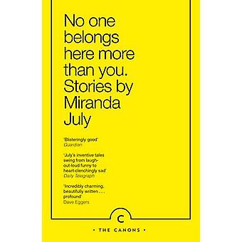No One Belongs Here More Than You (Main - Canons ed) by Miranda July