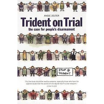 Trident vor Gericht - bei Menschen der Fall ist Abrüstung - v. 3 - Personen-D