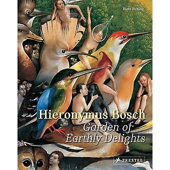 Hieronymus Bosch - jardin des délices par Hans Belting - 978379