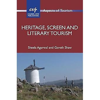 Heritage - Screen and Literary Tourism by Sheela Agarwal - 9781845416