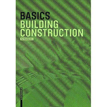 Basics Building Construction by Andreas Achilles - Ludwig Steiger - D