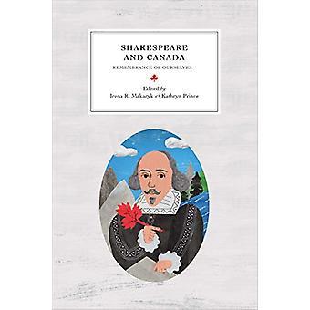 Shakespeare och Kanada - minne av oss själva av Irena R. Makaryk