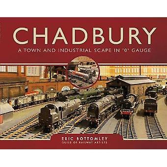 Chadbury - en by og industrielle Scape i '0' måler af Eric Bottomley
