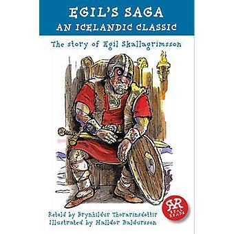 Egil's Saga - The Story of Egil Skallagrimsson - An Icelandic Classic b