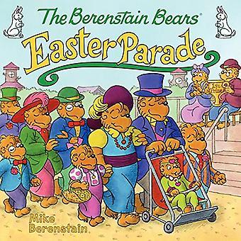 De Berenstain beren Easter Parade (Berenstain beren (8 x 8))