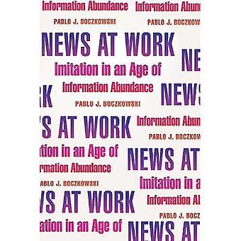 Notícias no trabalho: imitação em uma época de abundância de informações