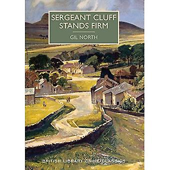 Sergeant Cluff Stands Firm (British Library Crime Classics)