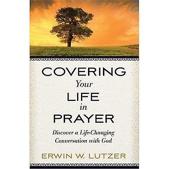 Die betrekking hebben op uw leven in gebed