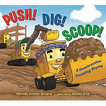 Push! Dig! Scoop!: A Construction Counting Rhyme