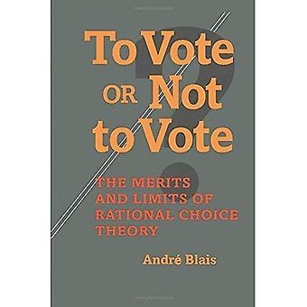 Att rösta eller inte rösta?: de förtjänster och begränsningar av Rational Choice teori (statsvetenskap)
