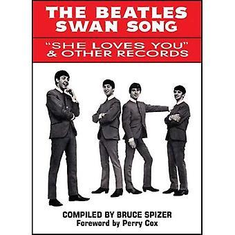 De zwanenzang van de Beatles: Ze houdt u & andere Records