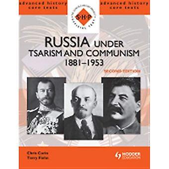 Russland unter Zarismus und Kommunismus 1881-1953