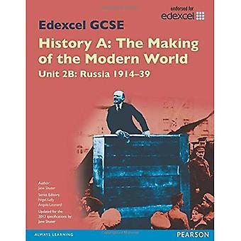 Edexcel GCSE History A the Making of the Modern World: Unit 2B Russia 1914-39 SB 2013 (Edexcel GCSE MW History...
