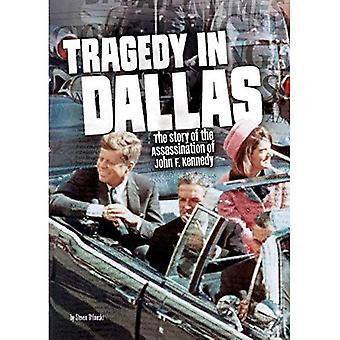 Tragedia w Dallas: historia zamachu na Johna F. Kennedy'ego (splątane historia)